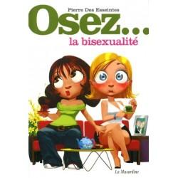 Desafío... bisexualidad - les Esseintes Pierre